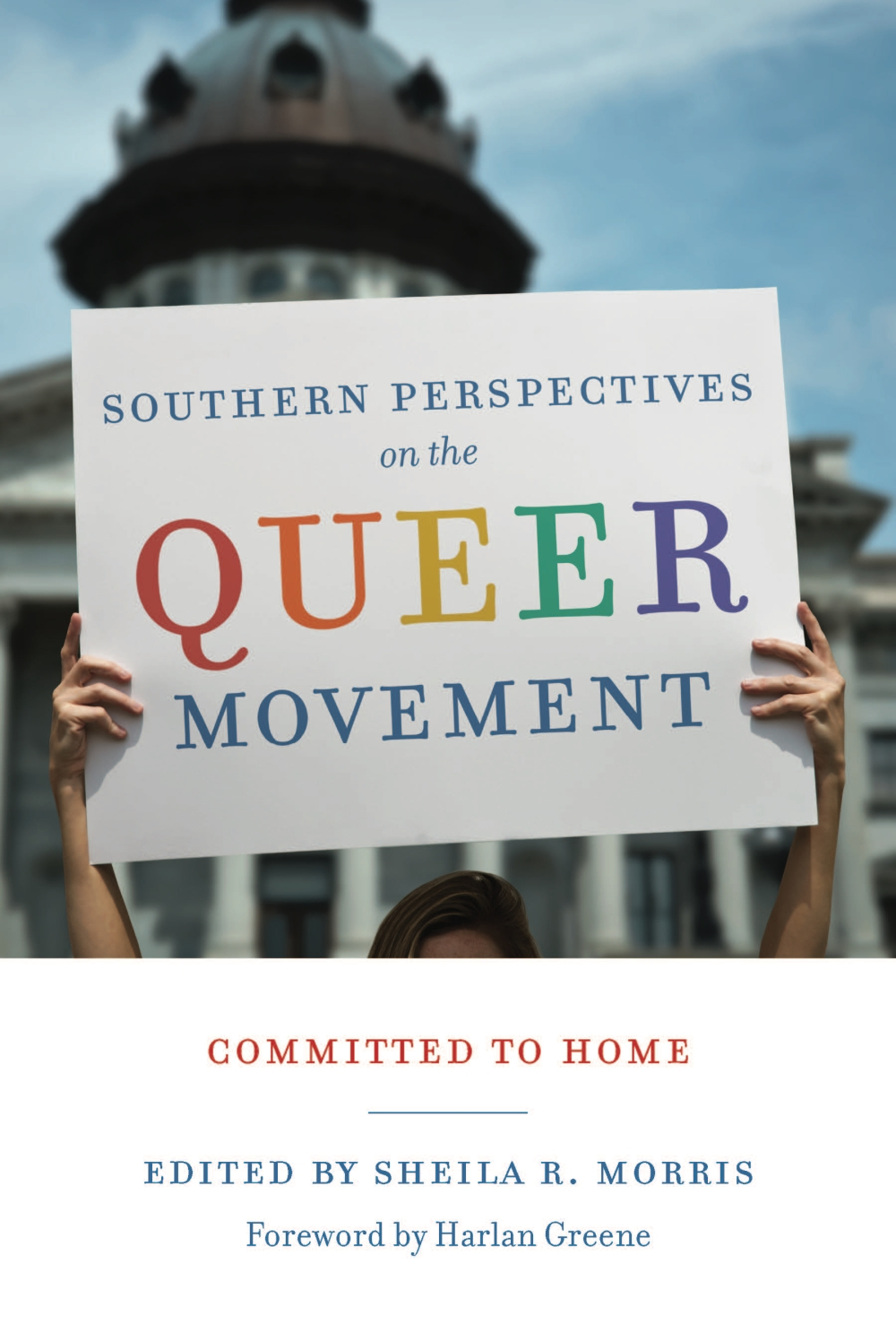 Book cover picture for Sheila Morris's new book published by UofSC Press